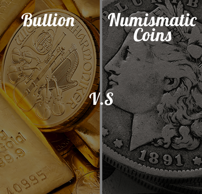 The Difference Between Bullion And Numismatic Coins